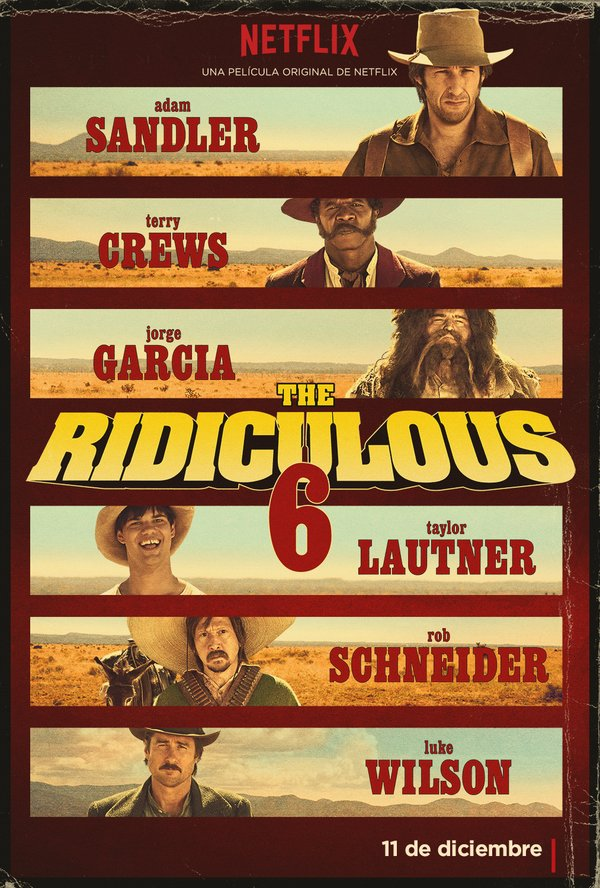 The Ridiculous 6 tráiler: Sandler para Netflix.
